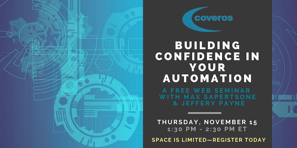 Building Confidence in Your Automation Web Seminar